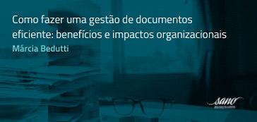 Como fazer uma gestão de documentos eficiente
