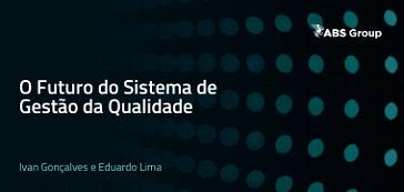 O futuro do sistema de gestão da qualidade