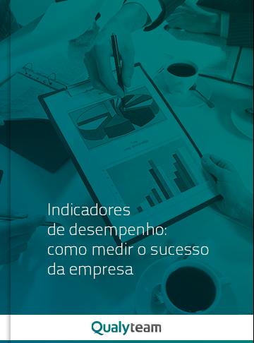 Ebook Indicadores de desempenho: como medir o sucesso da empresa