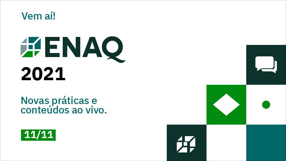 2º Encontro Nacional da Qualidade - ENAQ 2021